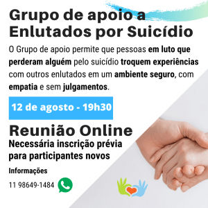 Grupo de Apoio as enlutados por Suicídio Encontro virtual 12/08/2020